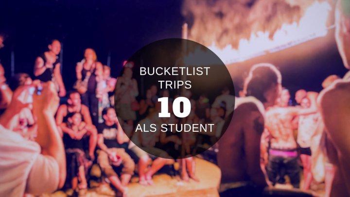 10 bucketlist trips die je als student gemaakt moet hebben