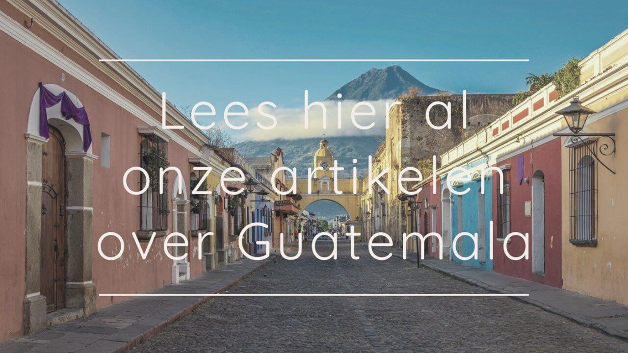guatemala tips vakantie